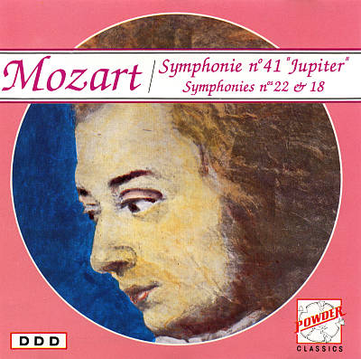"Mozart: Symphonies Nos. 41 ""Jupiter"", 22 & 18"