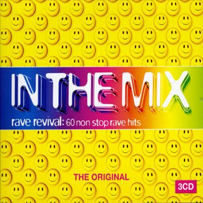 In the Mix: Rave Revival