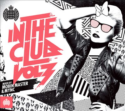 Ministry of Sound: In the Club, Vol. 3