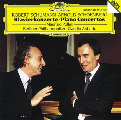 Schumann: Piano Concerto; Schoenberg: Piano Concerto
