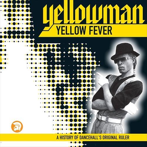 Yellow Fever: A History of Dancehall's Original Ruler