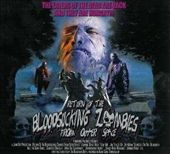 Return Of The Bloodsucking Zombies From Outer Space