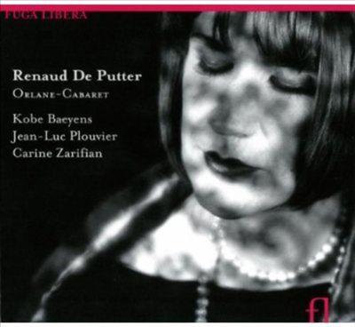 Renaud De Putter: Orlane-Cabaret
