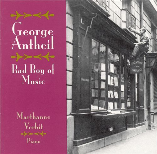 George Antheil, Bad Boy of Music
