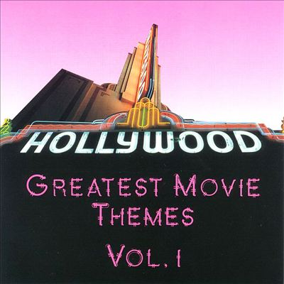 Greatest Movie Themes, Vol. 1