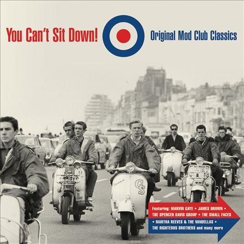 You Can't Sit Down!: Original Mod Club Classics