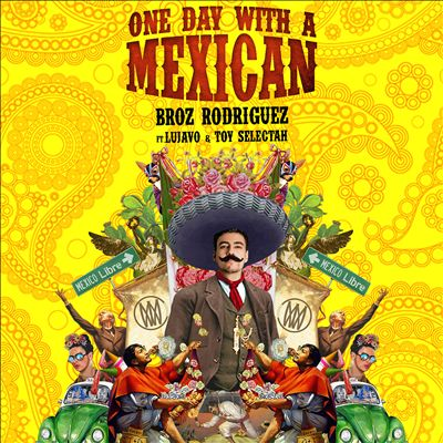 One Day With a Mexican