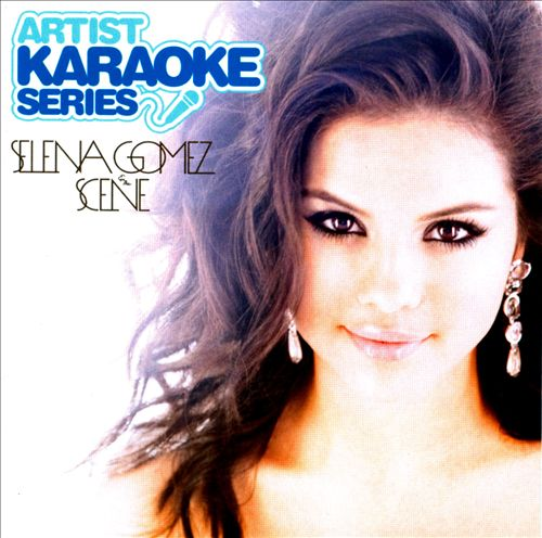 Artist Karaoke Series: Selena Gomez & Scene