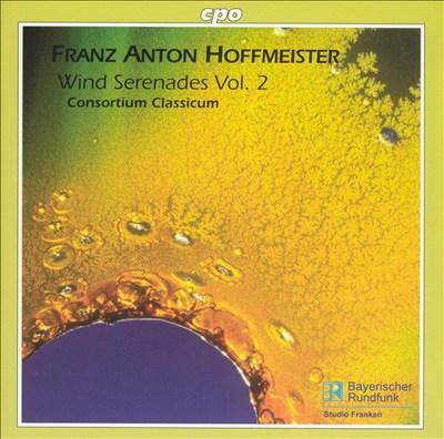 Franz Anton Hoffmeister: Wind Serenades, Vol. 2