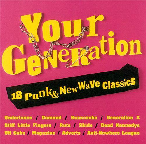Your Generation: 18 Punk & New Wave Classics