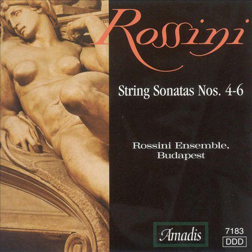 Rossini: String Sonatas Nos. 4-6