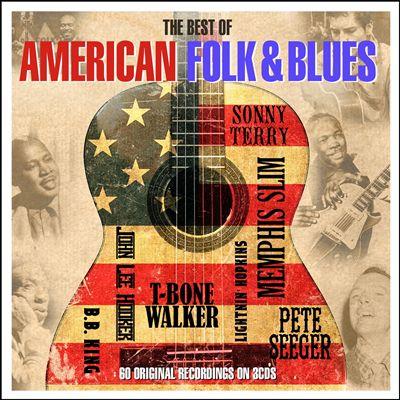 The Best of American Folk & Blues