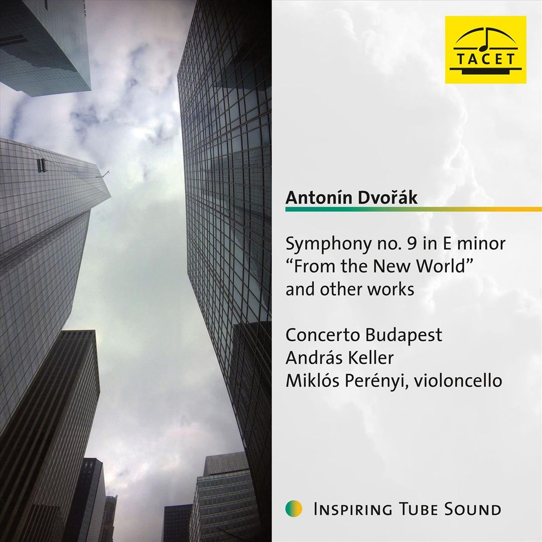 "Antonín Dvorák: Symphony No. 9 in E minor ""From the New World"" and other works"