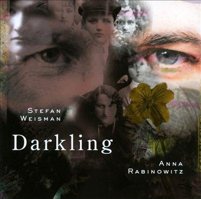 Stefan Weisman: Darkling