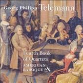 Telemann: Fourth Book of Quartets