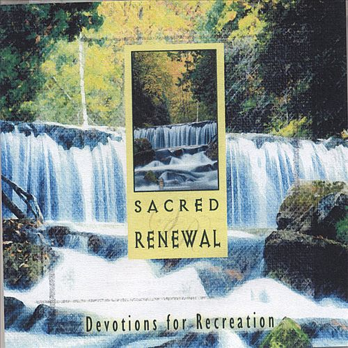 Sacred Renewal