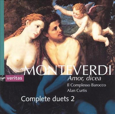 Monteverdi: Amor, Dicea