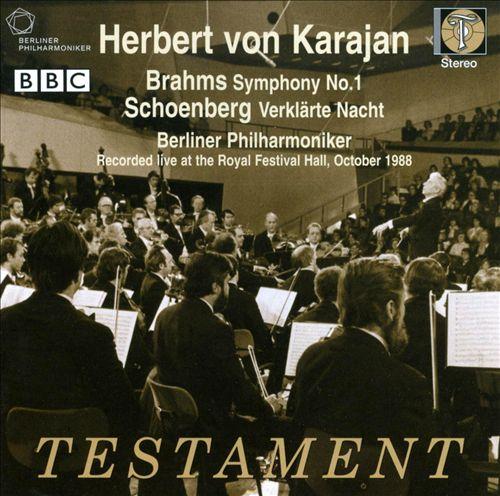 Brahms: Symphony No. 1; Schoenberg: Verklärte Nacht