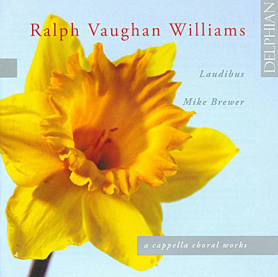 Vaughan Williams: A Cappella Choral Works