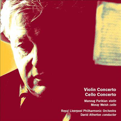 Hugh Wood: Violin Concerto; Cello Concerto