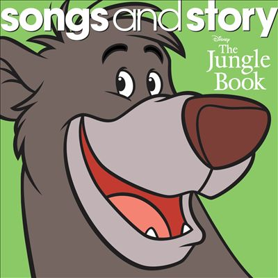 Songs and Story: The Jungle Book