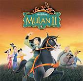 Mulan II [Original Soundtrack]