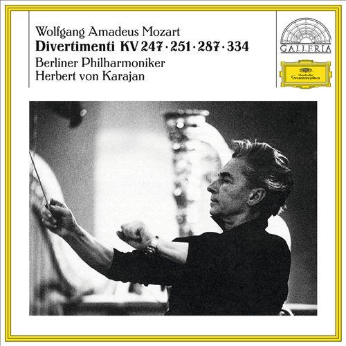 Mozart: Divertimenti K. 247, 251, 287 & 334
