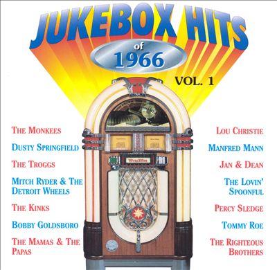 Jukebox Hits of 1966, Vol. 1