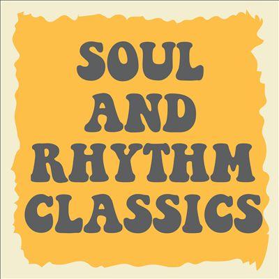 Soul and Rhythm Classics