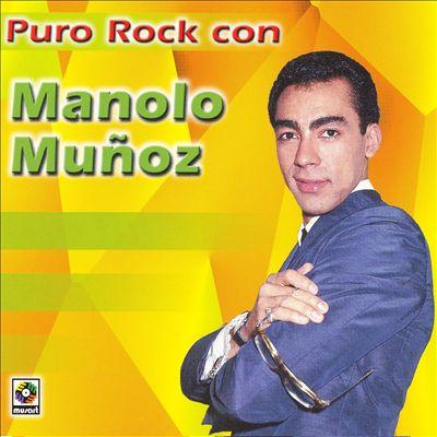Puro Rock Con Manolo Munoz