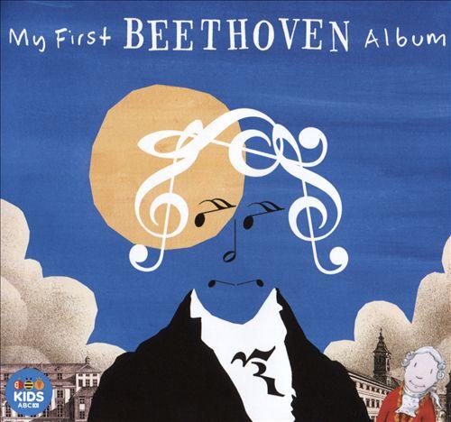 My First Beethoven Album [ABC Classics]