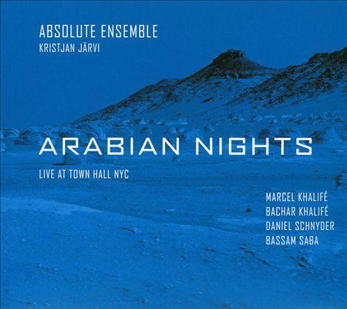 Arabian Nights: Live at Town Hall NYC