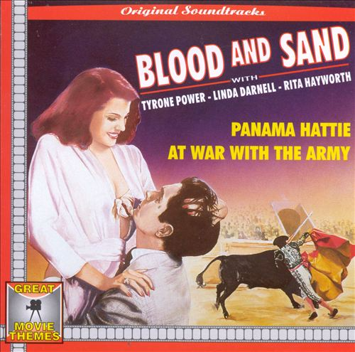 Blood & Sand/Panama Hattie/At War with the Army