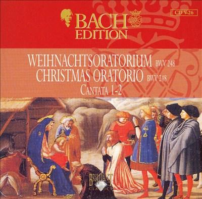 Bach Edition: Christmas Oratorio BWV 248 Cantata 1-2