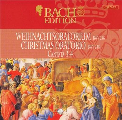 Bach Edition: Christmas Oratorio BWV 248 Cantata 3-4
