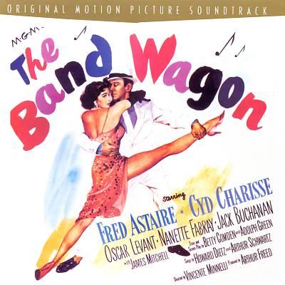 The Band Wagon [Original Soundtrack] [Rhino Bonus Tracks]