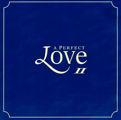 Perfect Love, Vol. 2