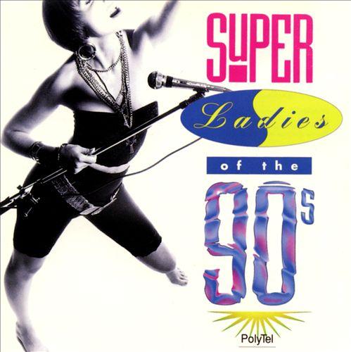 Super Ladies of the 90's