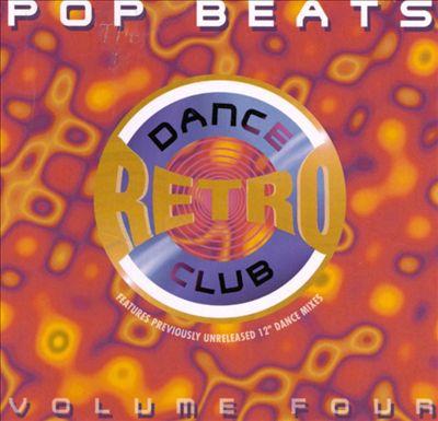 Dance Club Retro, Vol. 4: Pop Beats
