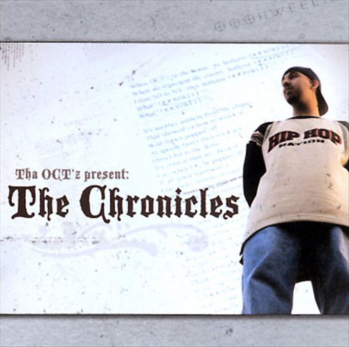 Tha Oct'Z Presents: The Chronicles