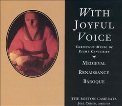 With Joyful Voice: Christmas Music of Eight Centuries