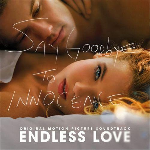 Endless Love [Original Motion Picture Soundtrack] [2014]