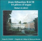 J.S. Bach: 14 Pièces d'Orgue