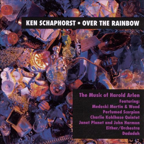 Over the Rainbow: The Music of Harold Arlen