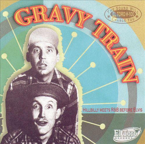 Gravy Train: Hillbilly Meets R&B Before Elvis