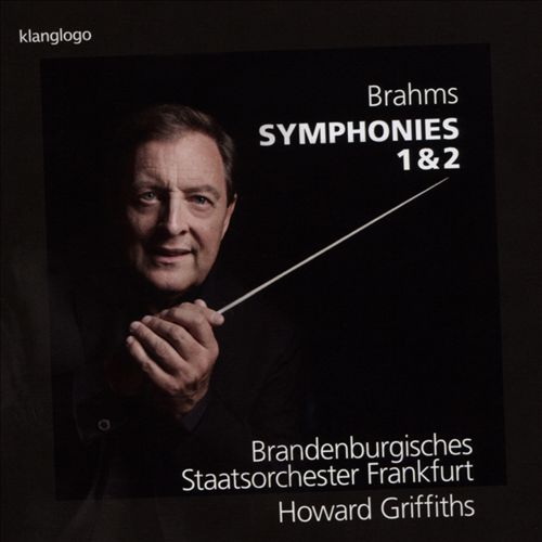 Brahms: Symphonies 1 & 2