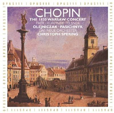 Chopin: The 1830 Warsaw Concert