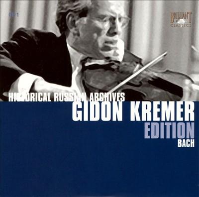 Gidon Kremer Edition: Bach