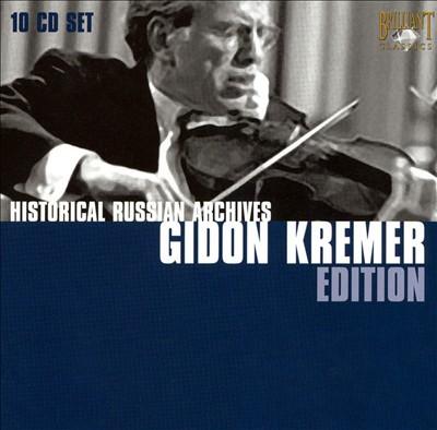 Historical Russian Archives: Gidon Kremer Edition