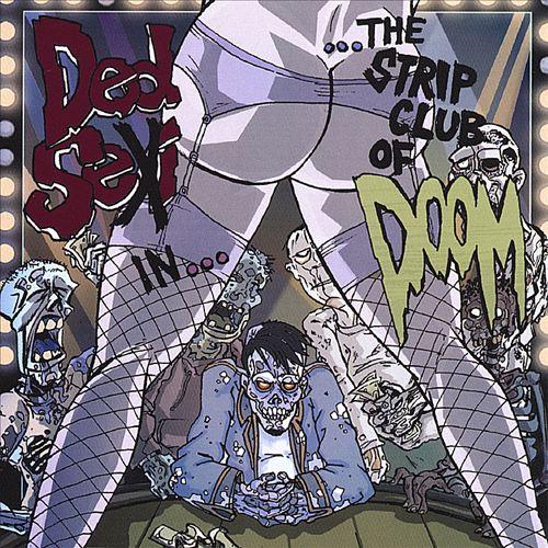 The Strip Club of Doom